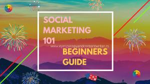 Social Marketing 101—Beginners Guide