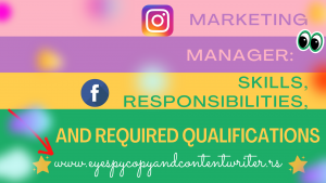 Marketing Manager: Skills, Responsibilities, and Required Qualifications