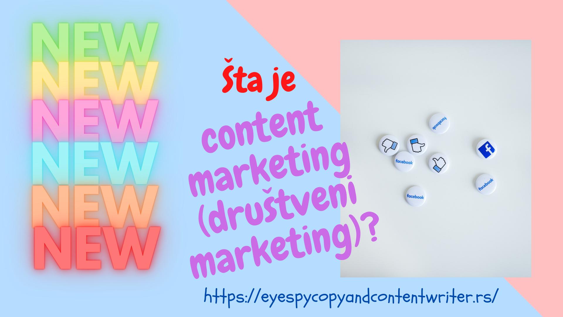 Šta je content marketing) društveni marketing)?